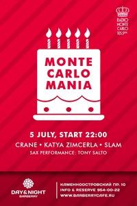 5 ИЮЛЯ! Monte Carlo MANIA - 5 ЛЕТ!!!