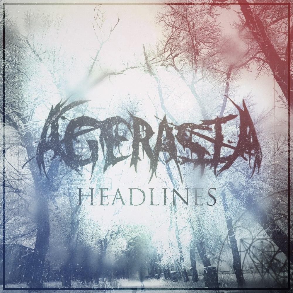 Agerasia - Headlines [EP] (2014)