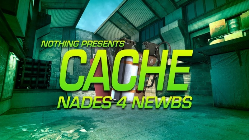 Nades 4 Newbs - Cache (T side)