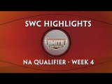 SWC Highlights - NA Qualifiers Week 4