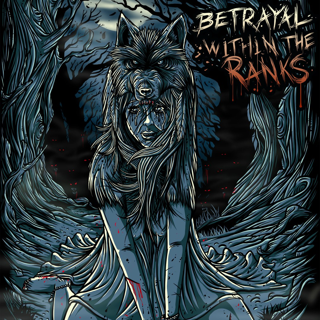 Betrayal Within The Ranks - Betrayal Within The Ranks [EP] (2016)