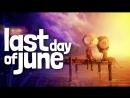 Грустный стрим в игре Last Day of June