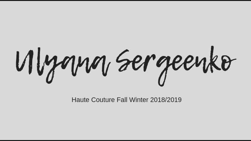 Ulyana Sergeenko Haute Couture Fall Winter 2018 2019