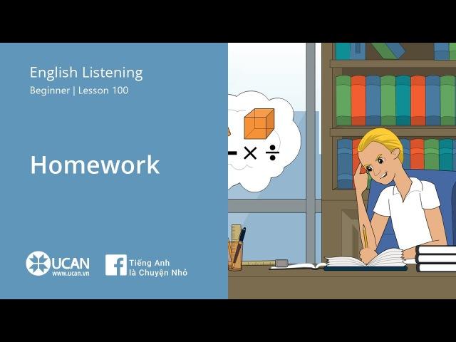 Learn English Via Listening | Beginner - Lesson 100. Homework