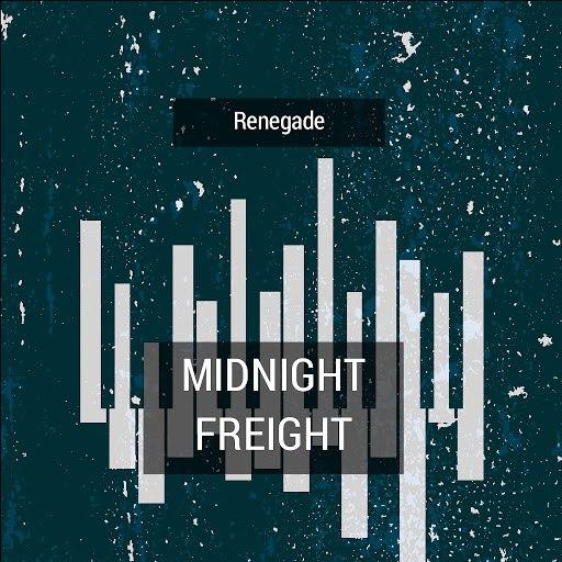 Renegade альбом Midnight Freight