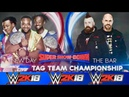 WWE 2K18 || New Day VS The Bar - SD Tag Team Championship || WWE Super Show Down 2018