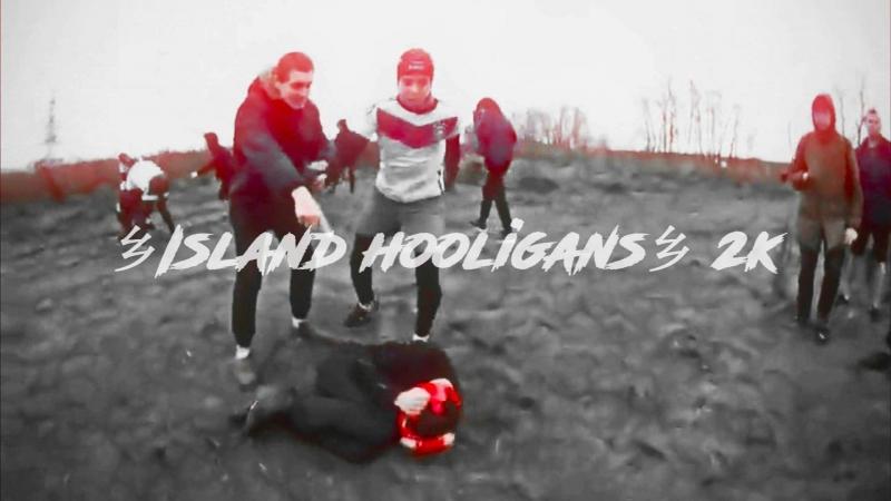 乡Island hooligans乡 | 2k