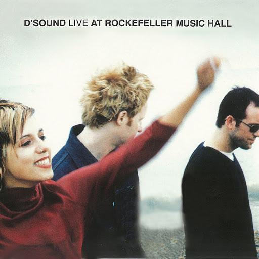 D'Sound альбом Live At Rockefeller Music Hall (Live At Rockefeller Music Hall / Oslo / 1997)