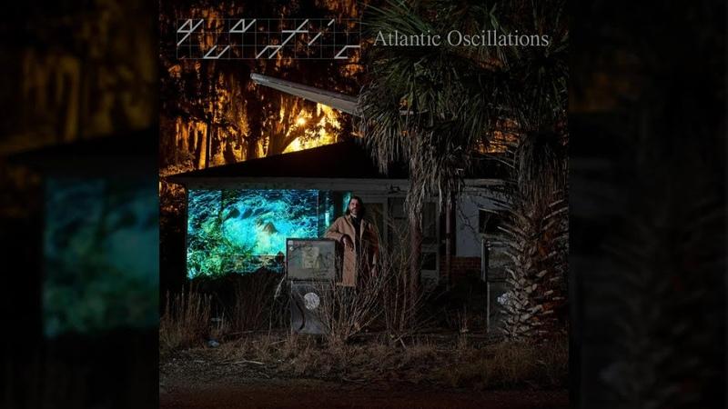 Quantic Atlantic Oscillations Full Album