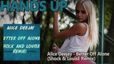 Alice Deejay - Better Off Alone (Shock &amp LouisE Remix)