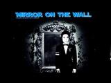 Michael Jackson - Mirror On The Wall (New Video 2018!) Lil Wayne's writing