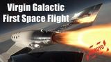 Virgin Galactic First Space Flight - VSS Unity