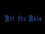 Moi dix Mois - Documentary DIXANADU ~Fated