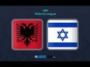Albania - Israel 1 - 0 All Goals Highlights 07.09.2018