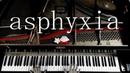 東京喰種トーキョーグール:re OP | asphyxia - Cö shu Nie ピアノで弾いてみた / Tokyo Ghoul:re OP