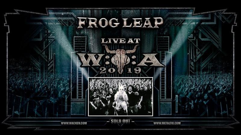 Frog Leap Wacken 2019