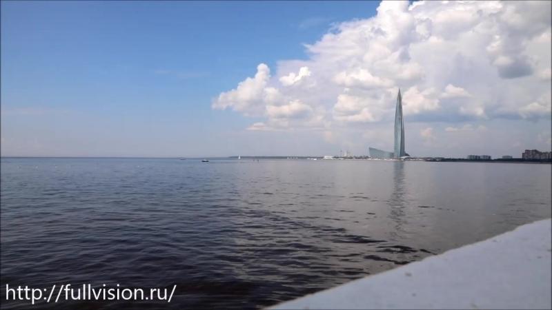 Лахта центр Санкт Петербург Таймлапс Lakhta Center Timelapse