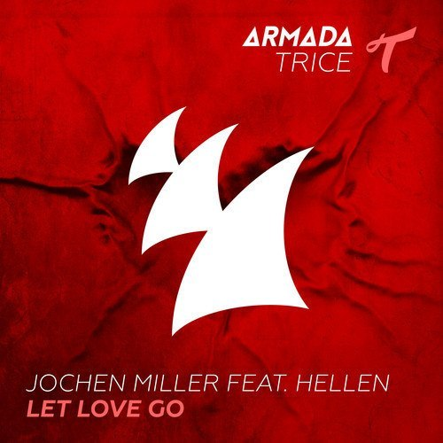 Jochen Miller feat. Hellen - Let Love Go (Original Mix)