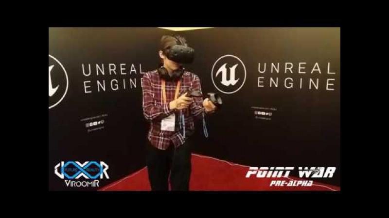 Point War VR - DevGamm Moscow 2017Showcase (ViroomiR Studio)