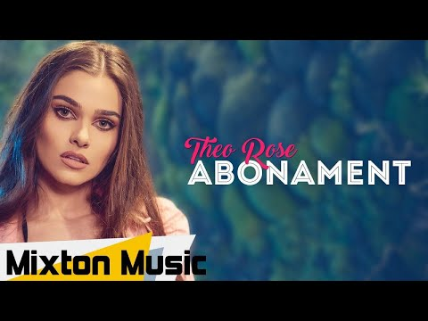 Theo Rose - ABONAMENT (Official video) by Mixton Music