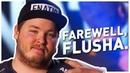 Farewell Flusha - Winner, Legend, Friend. - FNATIC CS:GO
