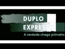 Duplo Expresso 25/mai/2018