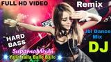 Yalla Yalla Balle Balle DJ Remix Bandhan Hard Bass Jbl Dance Mix DJ SuparnaMix.In