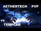Aion 4.5 PvP AETHERTECH vs TEMPLAR