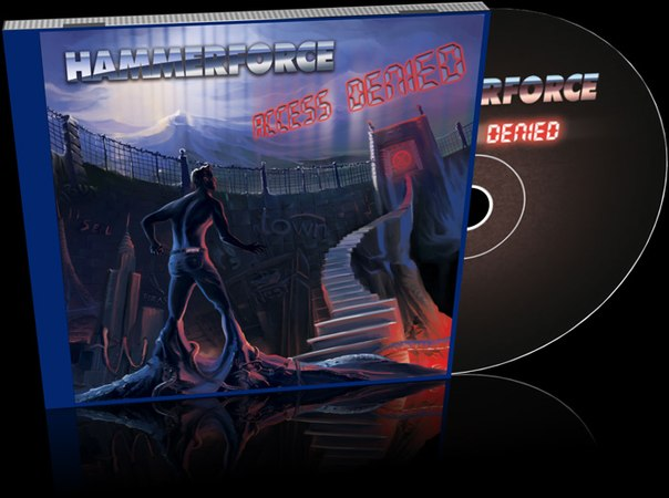 Предзаказ CD-релиза HAMMERFORCE - Access Denied (2013)