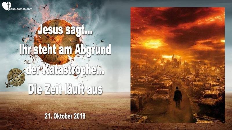 IHR STEHT AM ABGRUND DER KATASTROPHE DIE ZEIT LÄUFT AUS ❤️ Liebesbrief von Jesus
