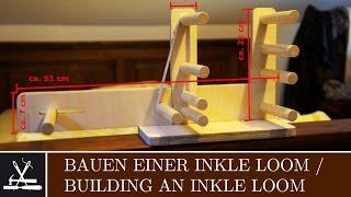 Bauen einer Inkle Loom Building a Inkle Loom