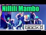 GLB - Nillili Mambo (dance cover Block B) 130309