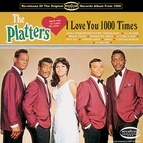 The Platters альбом I Love You 1000 Times