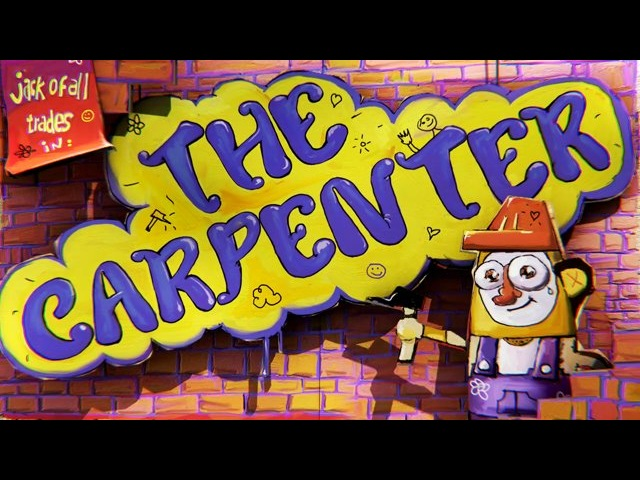Jack of All Trades in: The Carpenter