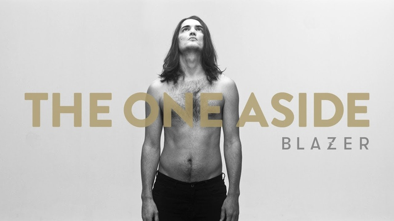 BLAZER | The One Aside (Official Video)