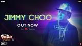 Jimmy Choo Video | FRYDAY | Govinda | Varun Sharma | Fazilpuria | Natasa Stankovic
