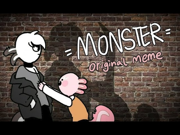 MONSTER original meme || sponsored by amino