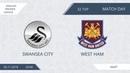 AFL18. England. Premier League. Day 32. Swansea City - West Ham