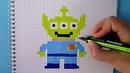 Pixel art Comment dessiner extraterrestre de toy story Le monde du pixel art
