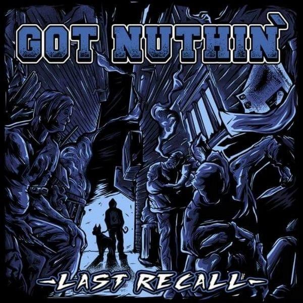 Got Nuthin' - Last Recall (2016)