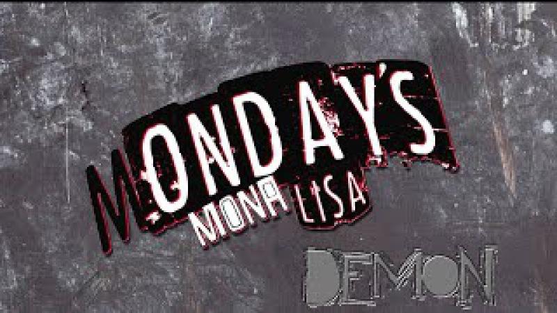 Monday's Mona Lisa - Demon (Official Lyric Video)
