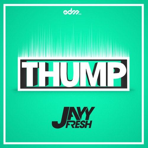 JayyFresh - Thump
