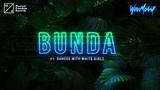 Wax Motif - Bunda (ft. Dances With White Girls)