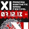 XI Synthetic Snow Festival - 07.12.2013 Москва