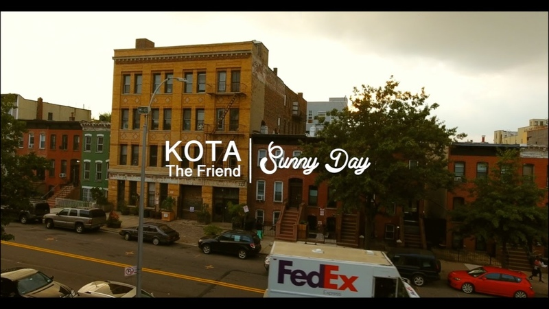 KOTA The Friend - Sunny Day (Official Music Video)