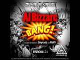 Al Bizzare Bang (Sayruss Remix)