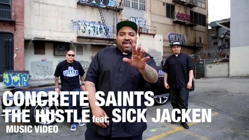 Concrete Saints feat. Sick Jacken - The Hustle (Rap Music Video) 2015