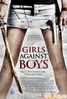 Девочки против мальчиков / Girls Against Boys смотреть