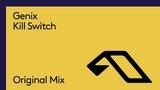 Genix - Kill Switch (Audio)