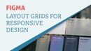 Figma Tips - Using Layout Grids for Responsive Design